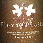 Carić Plovac Ploški Barrique '08